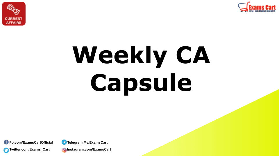 Weekly Current Affairs Capsule
