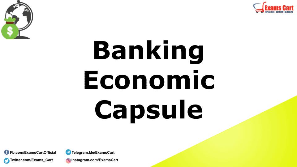 Banking Economy Capsule