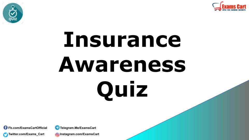 Insurance Awareness Quiz
