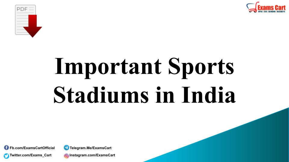 List of Important Sports Stadiums in India