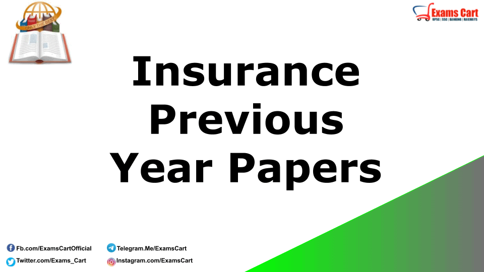Insurance Previous Year Papers