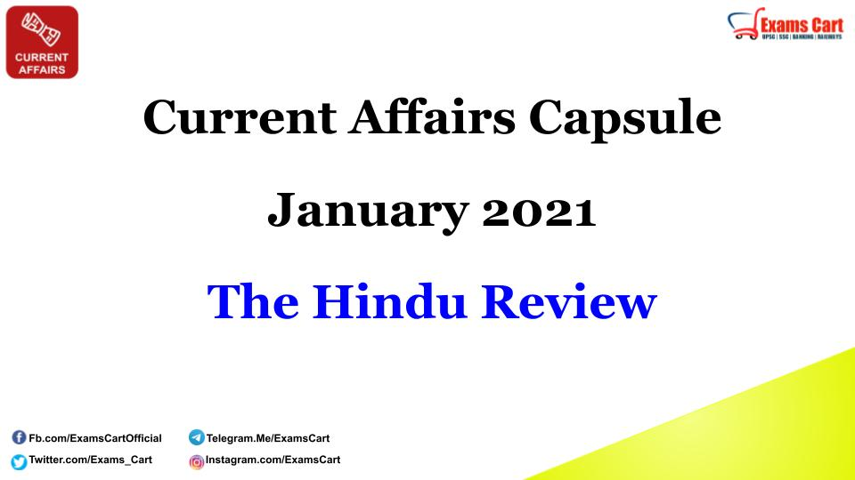 Current Affairs Capsule January 2021