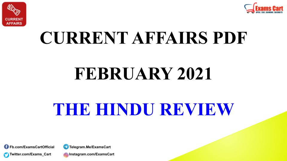 Current Affairs Capsule February 2021