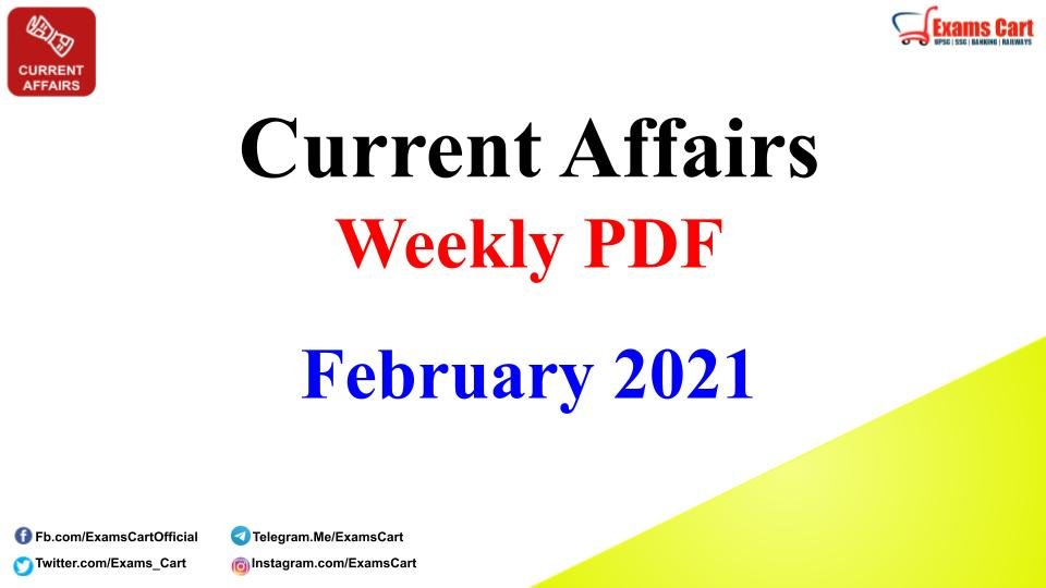 Current Affairs Weekly PDF February 2021
