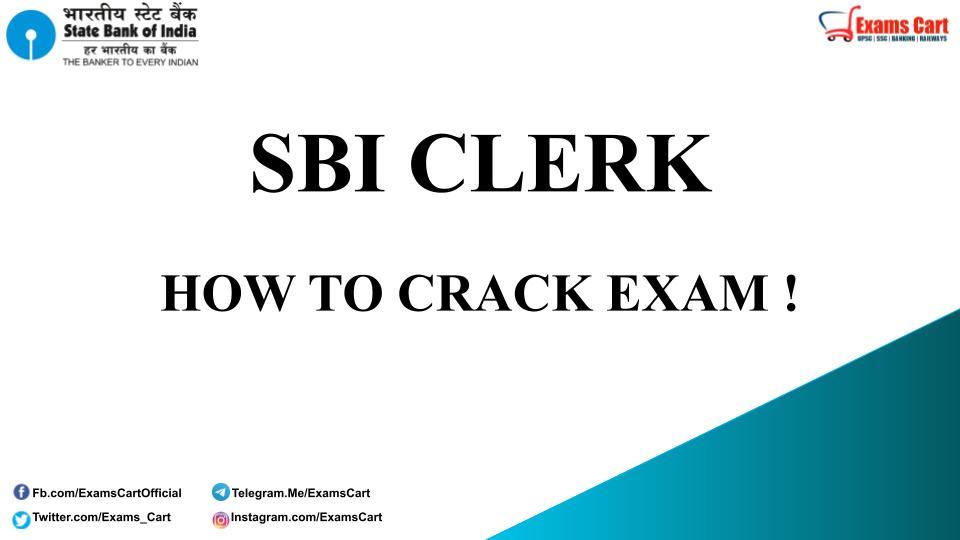 How To Crack SBI Clerk Exam