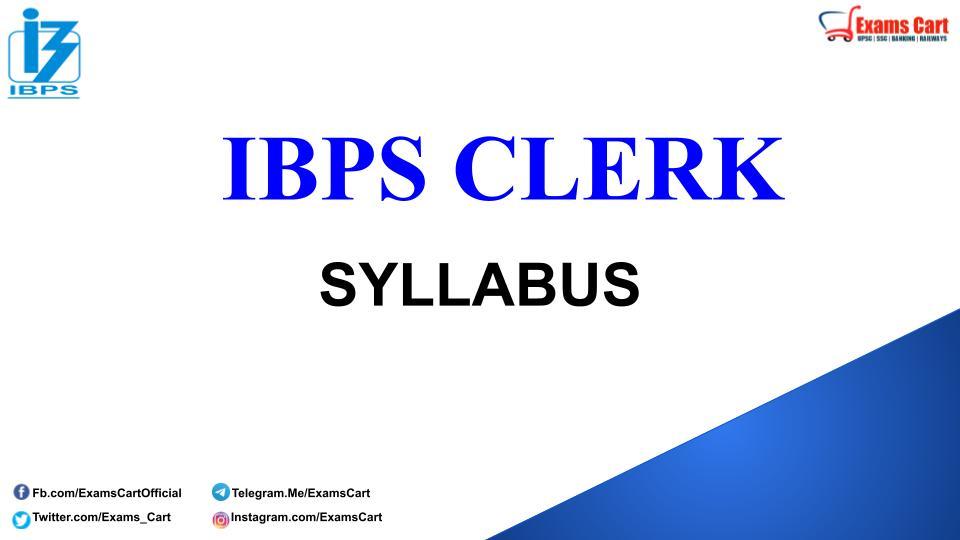 IBPS Clerk Exam Syllabus
