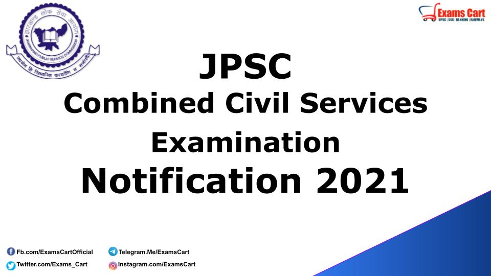 JPSC Combined Civil Services Examination 2021