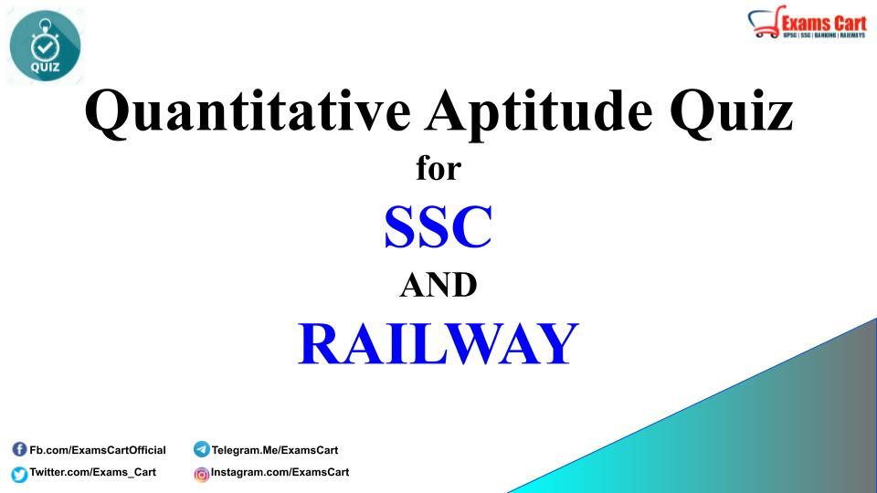 Quantitative Aptitude Quiz for SSC