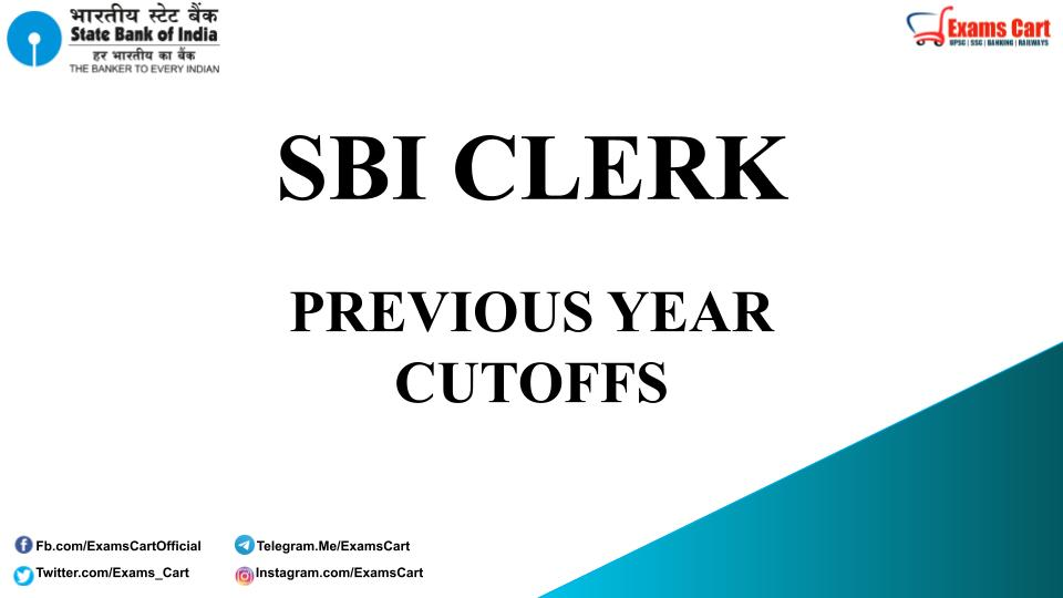 SBI Clerk Previous Year Cut Off Marks