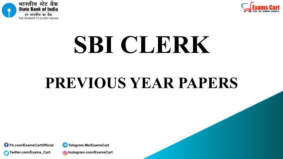 SBI Clerk Previous Year Papers