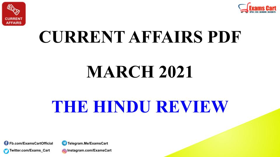 Current Affairs Capsule March 2021