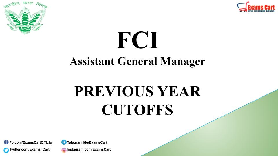 FCI Previous Year Cut Off Marks