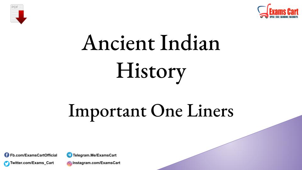 Ancient Indian History One Liner