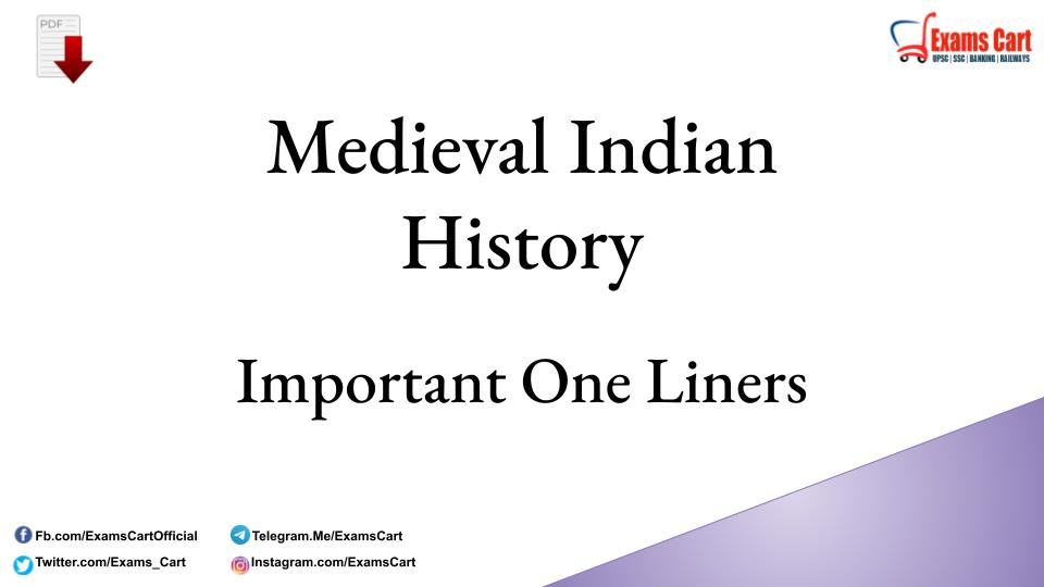 Medieval Indian History One Liner