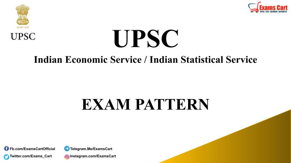 UPSC IES ISS Exam Pattern