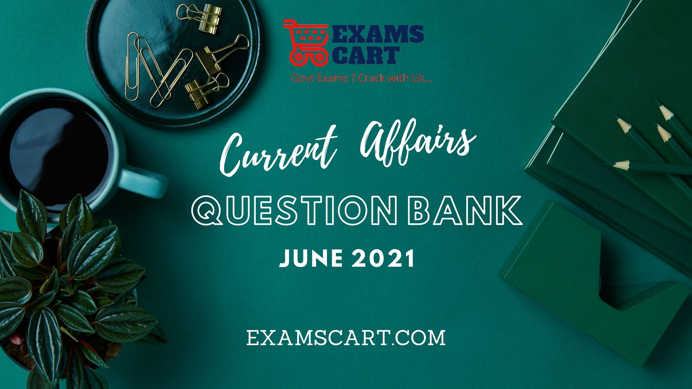 Current Affairs Question Bank June 2021